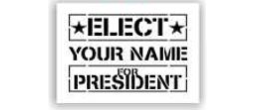Elect President Stencils