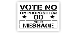Vote No Proposition Stencils