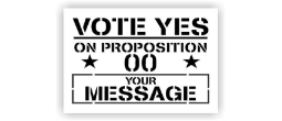 Vote Yes Proposition Stencils