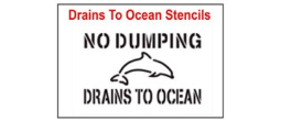 Drains to Ocean  Stencil Sets, Qty. 1, 10 and 50 Pack